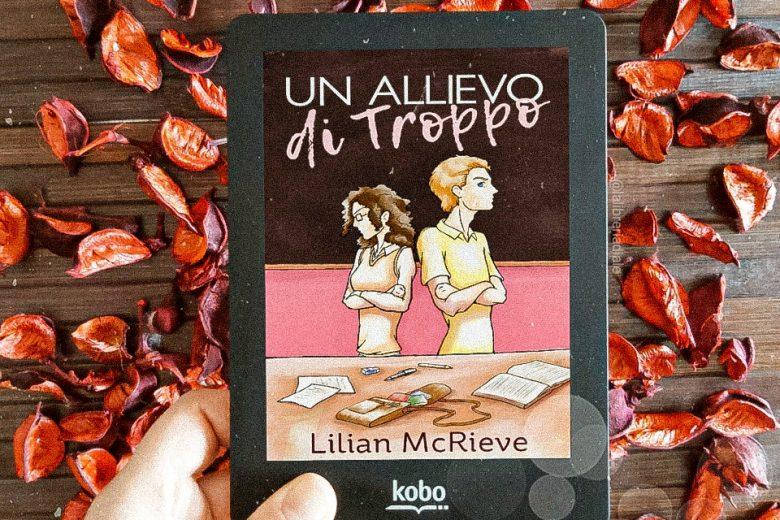 """""""Un allievo di troppo"""" di Lilian McRieve: recensione"""